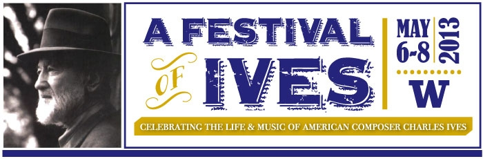 Festival of Ives: Celebrating the Life and Music of American Composer Charles Ives