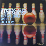 Studio Jazz Ensemble: Bowling with Buddy