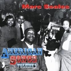 Marc Seales: American Songs Vol. 1