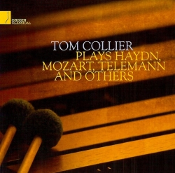 Tom Collier Plays Haydn Mozart Telemann And others