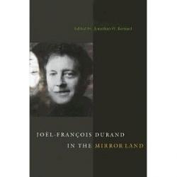 Joël-François Durand in the Mirror Land