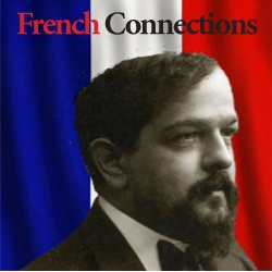 French Connections: Claude Debussy