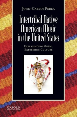 Perea, Juan Carlos, 2013.  Intertribal Native American Music in the United States.  Bonne C. Wade and Patricia Shehan Campbell, editors. New York: Oxford University Press.