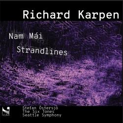 """Richard Karpen's CD """"Nam Mai/Strandlines"""""""