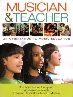 Campbell, P.S., 2008.  Music and Teacher: Orientation to Music Education.  New York: W. W. Norton.