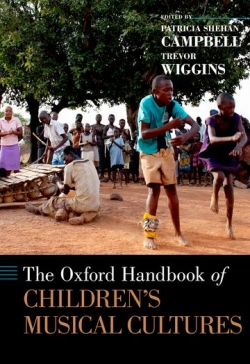 Oxford Handbook of Children's Musical Cultures