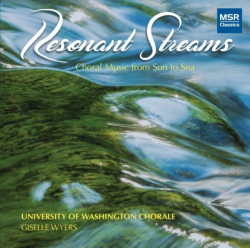 Resonant Streams: Choral Music from Sun to Sea, MSR Classics MS1642, 2018
