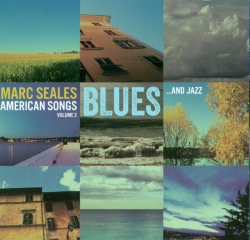 Marc Seales: American Songs Vol. 2
