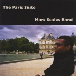 Marc Seales: The Paris Suite