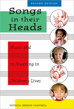 Songs in Their Heads: Music and its Meaning in Children's Lives Cover