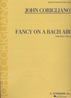 Corigliano: Fancy on a Bach Air (edited by Melia Watras)