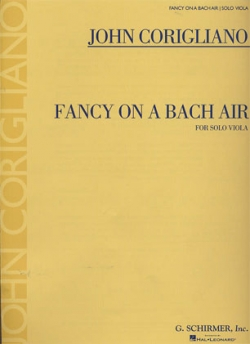 Corigliano: Fancy on a Bach Air (edited by Melia Watras)