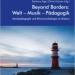 Beyond Borders: Welt-Musik-Padagogik
