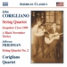 Corigliano Quartet: Music of John Corigliano and Jefferson Friedman
