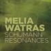 Melia Watras Schumann Resonances CD cover
