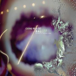 Cuong Vu Ballet album cover image