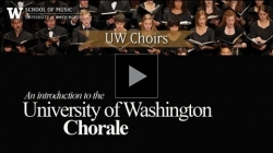 YouTube link to Learn More About University of Washington Chorale